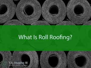 what is roll roofing?