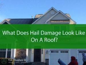 What Does Hail Damage Look Like On A Roof?